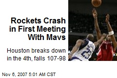 Rockets Crash in First Meeting With Mavs