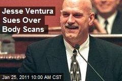 Jesse Ventura Sues Over Body Scans