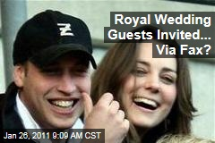 Prince William, Kate Middleton Invite Guests to Royal Wedding ... Via Fax