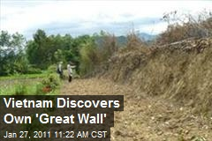 Vietnam Discovers Own 'Great Wall'