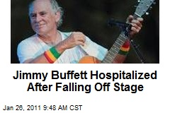 Jimmy Buffett Hospitalized After Falling Off Stage