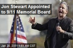 Jon Stewart Appointed to 9/11 Memorial Board