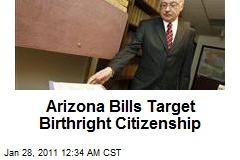 Arizona Bills Target Birthright Citizenship