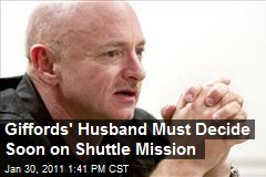 Giffords' Husband Must Decide Soon on Shuttle Mission