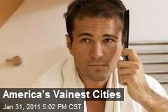 America's Vainest Cities
