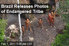 Brazil Releases Photos of Endangered Tribe