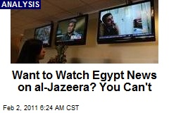 Want to Watch Egypt News on al-Jazeera? You Can't