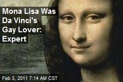 Mona Lisa Was Da Vinci's Gay Lover: Expert