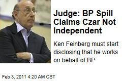 Judge: BP Spill Claims Czar Not Independent