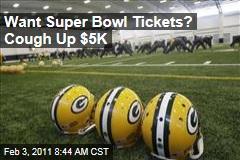 Want Super Bowl Tickets? Cough Up $5K