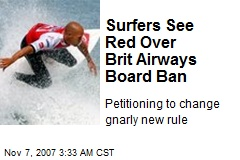 Surfers See Red Over Brit Airways Board Ban