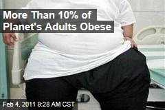 More Than 10% of Planet's Adults Obese