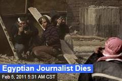 Egyptian Journalist Dies