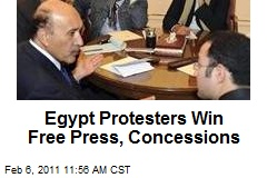 Egypt Protesters Win Free Press, Concessions