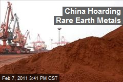 China Hoarding Rare Earth Metals