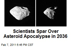 Scientists Spar Over Asteroid Apocalypse in 2036