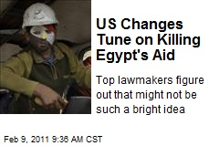 US Changes Tune on Killing Egypt's Aid