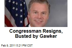 Congressman Resigns, Busted by Gawker