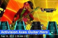 Activision Axes Guitar Hero
