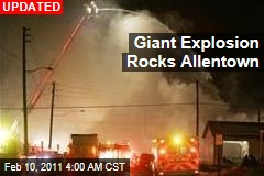 Giant Explosion Rocks Allentown