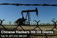 Chinese Hackers Hit Oil Giants
