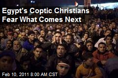 Egypt's Coptic Christians Fear What Comes Next