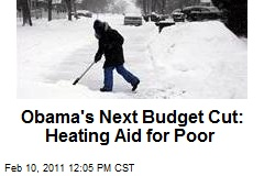Obama's Next Budget Cut: Heating Aid for Poor