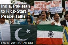 India, Pakistan to Kick-Start Peace Talks