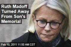 Ruth Madoff Turned Away From Son's Memorial