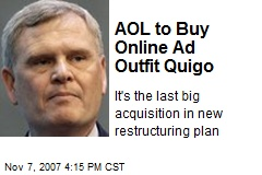AOL to Buy Online Ad Outfit Quigo