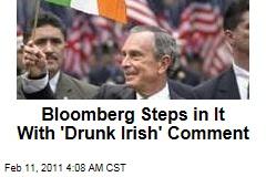 Michael Bloomberg in Dutch for 'Drunk Irish' Quip