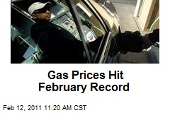 Gas Prices Hit February Record