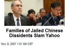 Families of Jailed Chinese Dissidents Slam Yahoo