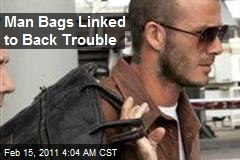 Man Bags Linked to Back Trouble