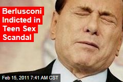 Berlusconi Indicted in Teen Sex Case
