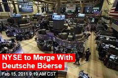 NYSE to Merge With Deutsche Böerse