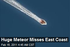 Huge Meteor Misses East Coast