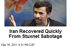 Iran Recovered Quickly From Stuxnet Sabotage