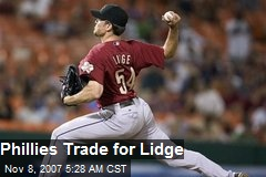 Phillies Trade for Lidge