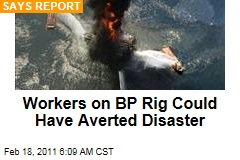 BP Workers Could Have Averted Deepwater Horizon Oil Rig Disaster: Report
