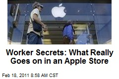 Worker Secrets: What Really Goes on in an Apple Store