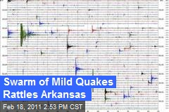 Swarm of Mild Quakes Rattles Arkansas