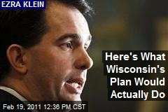 Here's What Wisconsin's Plan Would Actually Do