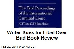 Writer Sues for Libel Over Bad Book Review