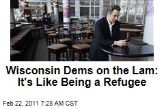 Wisconsin Protests: Democrats Who Fled Say It's Like Being a Refugee; Gov. Scott Walker Still Refuses to Negotiate