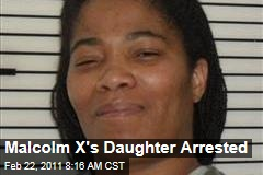 Malikah Shabazz, Malcom X's Daughter, Arrested for Alleged Theft