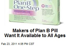 Markers of Plan B Pill Want It Available to All Ages