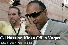 OJ Hearing Kicks Off in Vegas