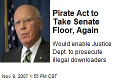Pirate Act to Take Senate Floor, Again