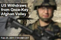US Withdraws From Once-Key Pech Valley in Afghanistan